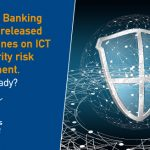 European Banking Authority (EBA) released its guidelines on ICT and security risk management
