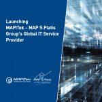 Launching MAPiTek – MAP S.Platis Group's Global IT Service Provider