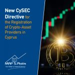 New CySEC Directive for the Registration of Crypto-Asset Providers in Cyprus